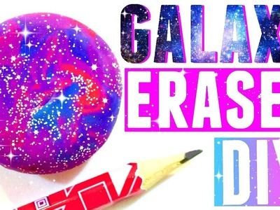 DIY GALAXY ERASER | DIY School Supplies EASY
