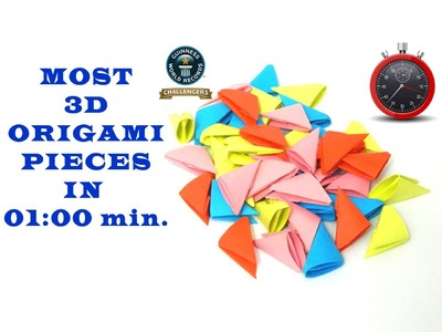 Most 3D origami pieces in one minute