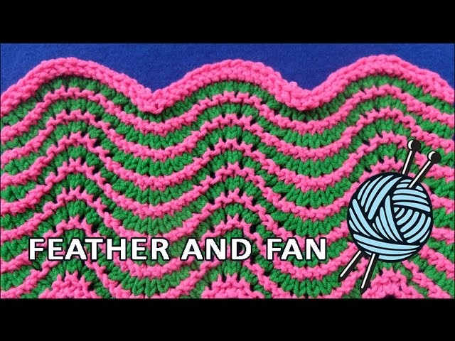 Two color Feather and Fan stitch
