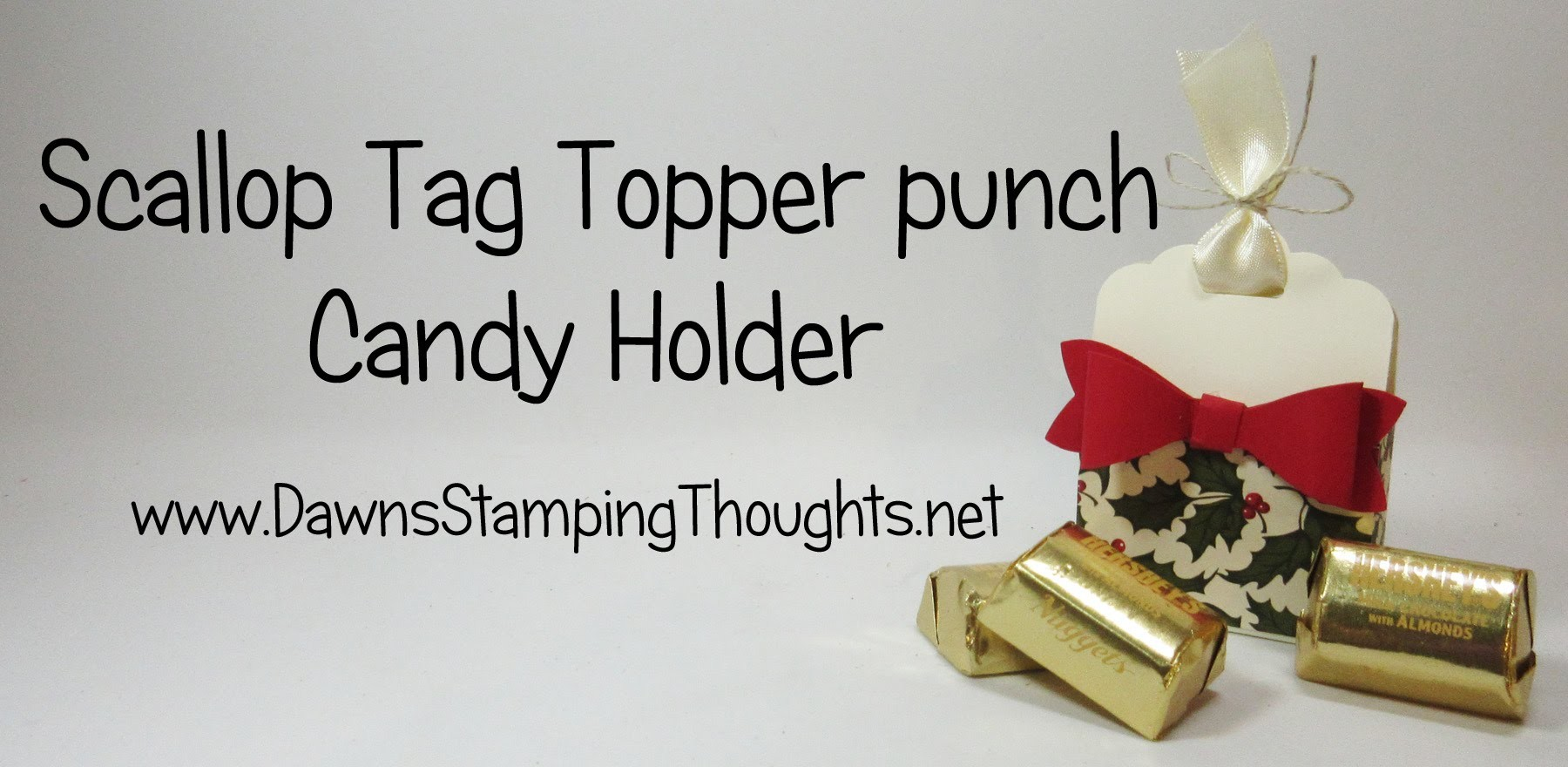 Candy Holder featuring Scallop Tag Topper Punch from Stampin'Up!