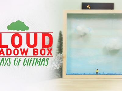 Cloud ShadowBox - 12 Days of GIFTMAS - DIY