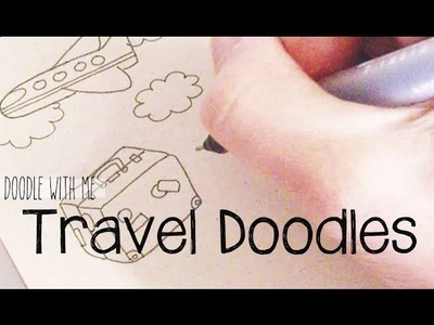 Doodle with Me : Travel