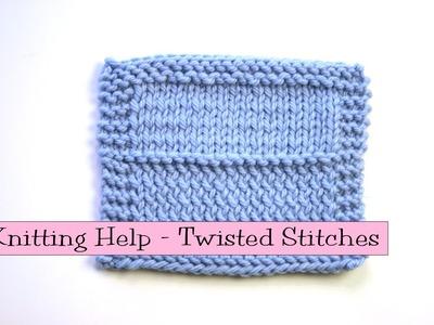 Knitting Help - Twisted Knit Stitches