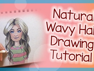 Natural Wavy Hair Drawing Tutorial