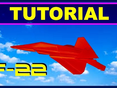 Origami Airplanes - Tutorial of F-22 Raptor with no cuts and no glue