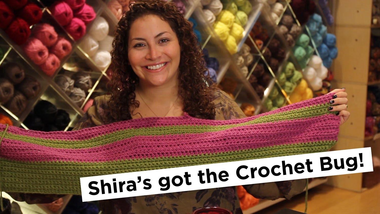 What We're Making: Shira's got the Crochet Bug!