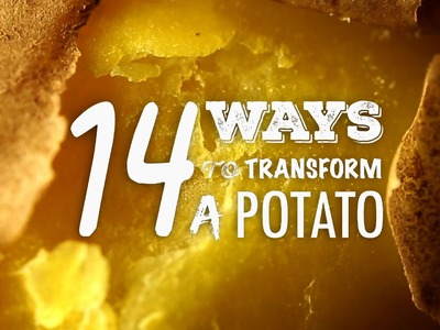 14 Ways to transform a Potato