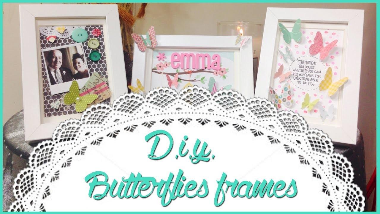 D.I.Y. Butterflies frames ♡ Cornici decorate con farfalle