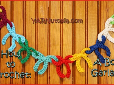 How to Crochet a Bow Garland