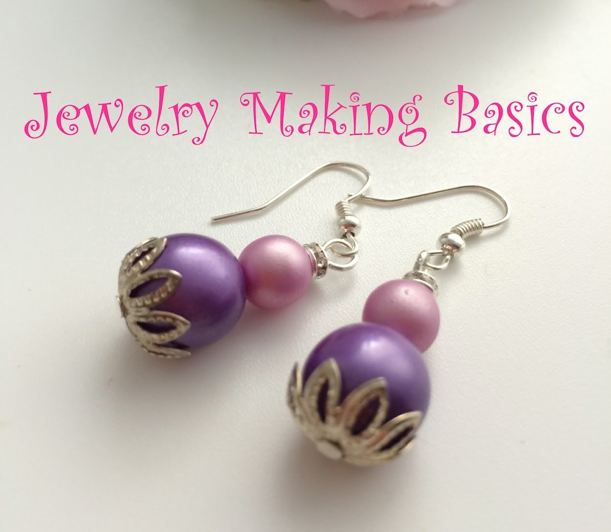 Jewelry Making Basics #4: Making a Simple Pair of Dangle Earrings