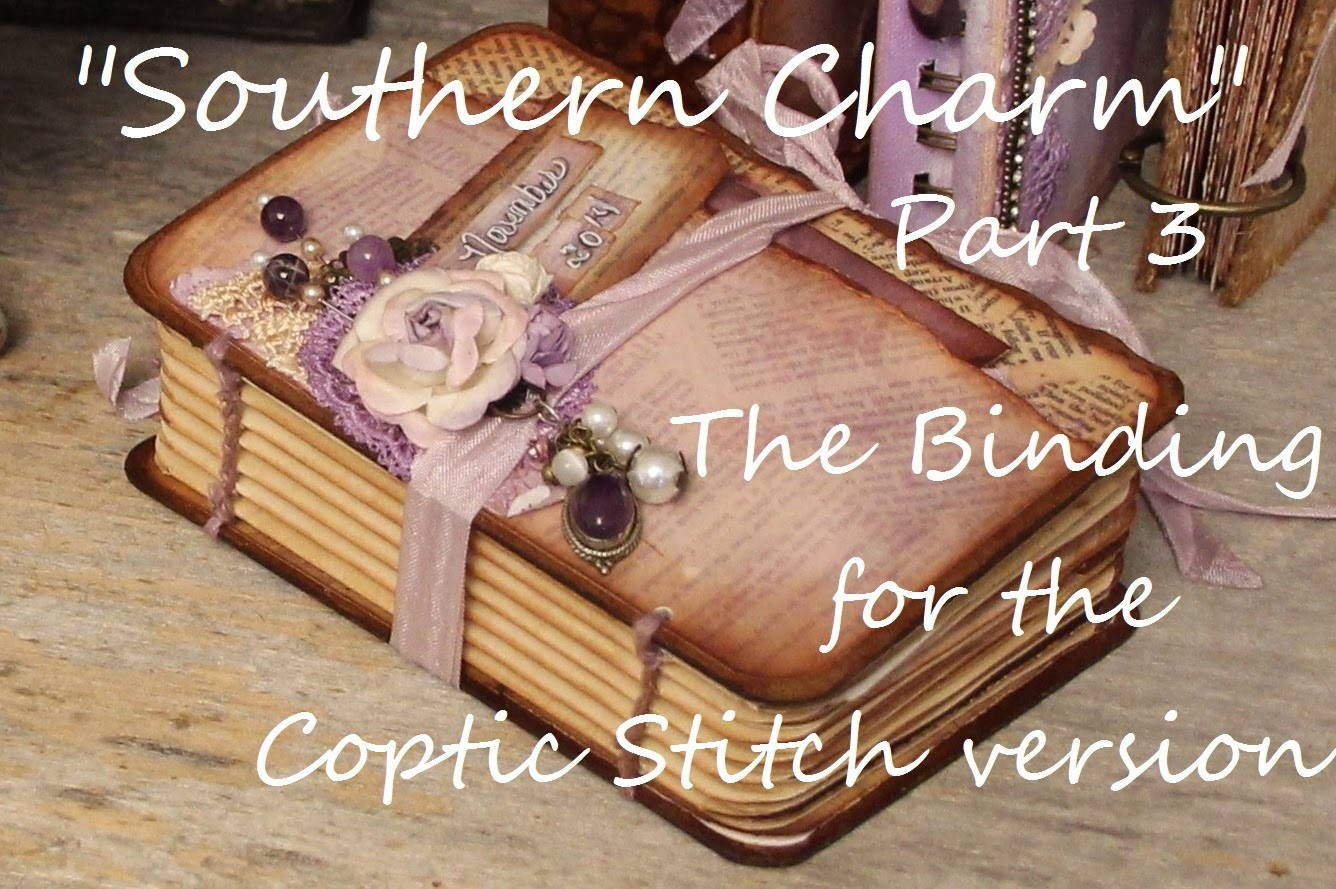 """Southern Charm"" Part 3 ""The Binding"" Printable Mini Book Coptic Stitch"