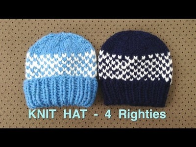 Watch Me Knit a Hat (4 RIGHTIES)