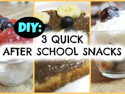 BACK TO SCHOOL: DIY 3 Quick After School Snacks!