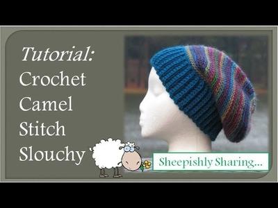Crochet Camel Stitch Slouchy Tutorial
