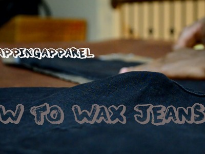 DIY: How to Wax Jeans