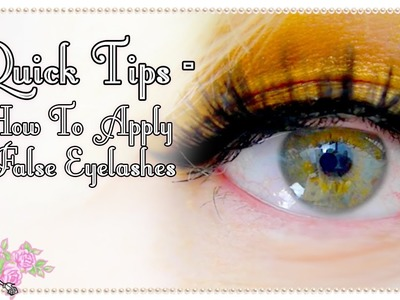 How To Apply False Eyelashes  - Quick Tips - Violet LeBeaux