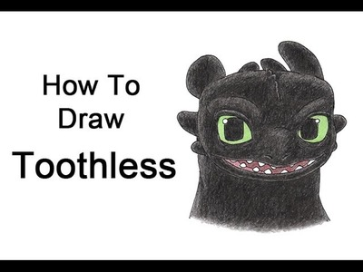 How to Draw Toothless from How to Train Your Dragon