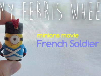 How to make a miniature French soldier minion out of polymer clay (Minions movie)