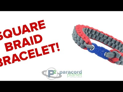 How To Make A Square Braid Bracelet - Paracord Planet Exclusive!