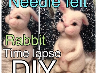 How to needle felt a rabbit - DIY time lapse