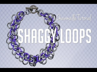 How to: Shaggy Loops (Chainmaille Jewelry Tutorial)