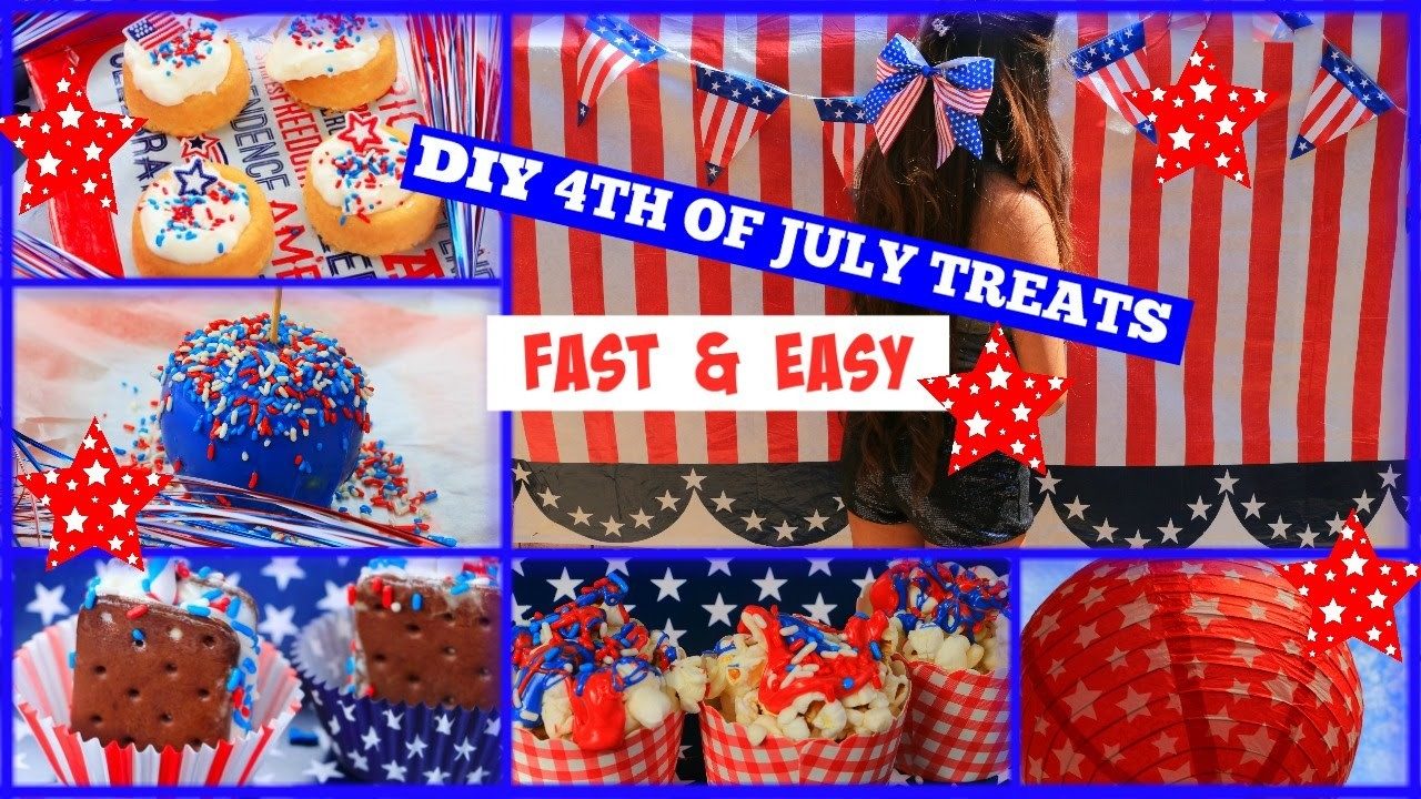 ||DIY 4th Of July Treats|| Easy, Fast + No Baking!!!||