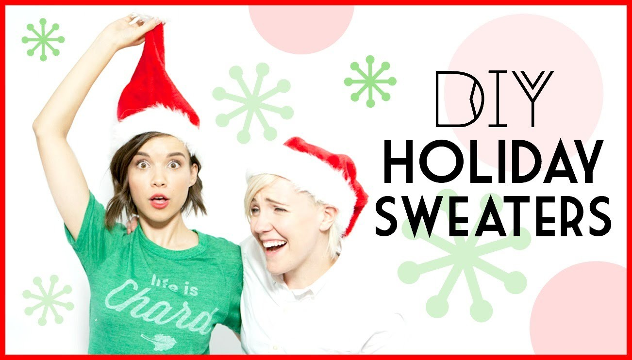 DIY Holiday Sweaters ft. Hannah Hart. #DIYDecember LAST DAY!