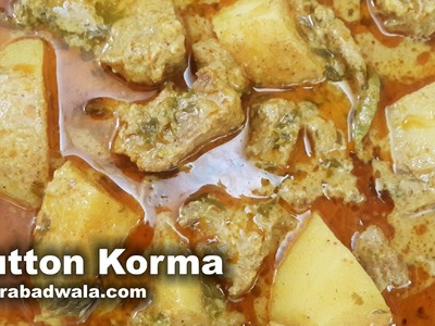 Mutton Korma Recipe Video – How to make Hyderabadi Mutton Korma with Potatoes – Fast & Easy