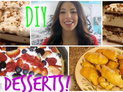 Quick & Easy DIY Desserts!