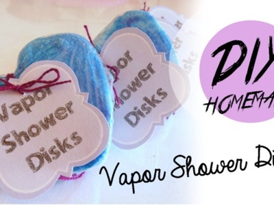 DIY Homemade Vicks Vapor Shower Disks - A remedy for stuffy nose and sorethroat!