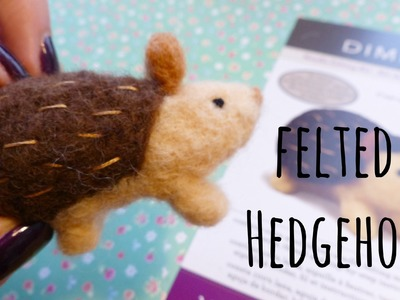 DIY Needle Felted Hedgehog (my first time!) | Hobbycraft Kit