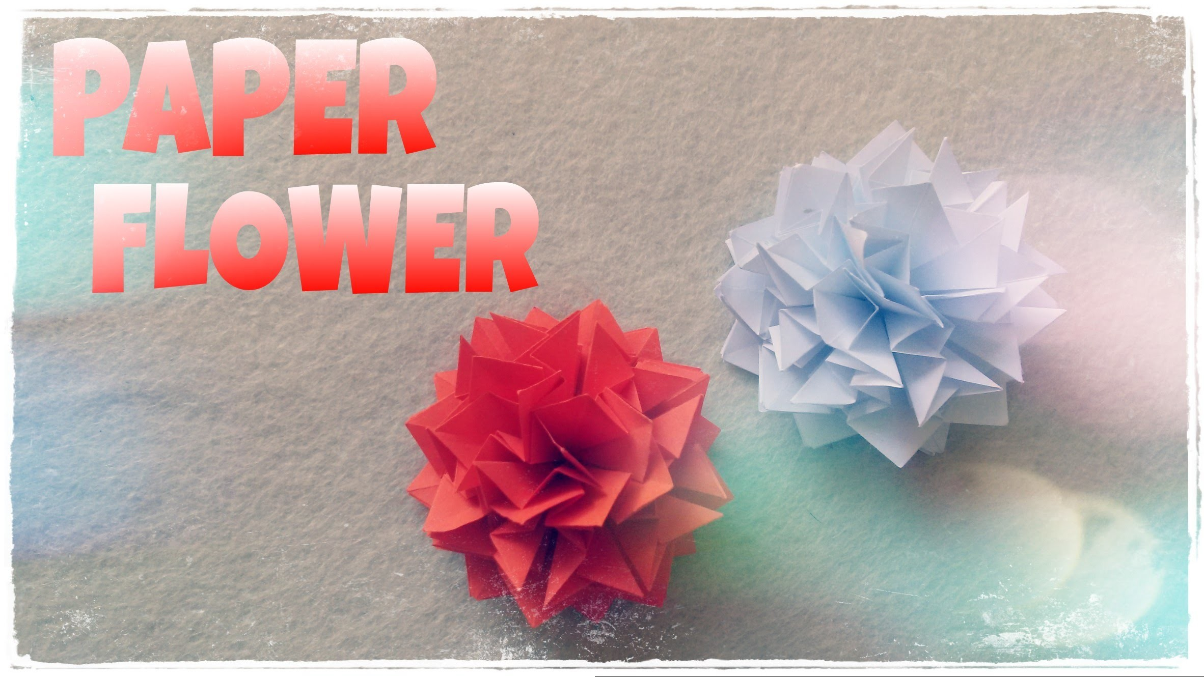 DIY - PAPER FLOWERS Tutorial for home decor (very easy)