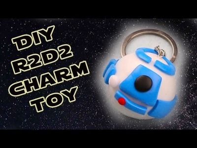 DIY Star Wars R2D2 Charm Toy