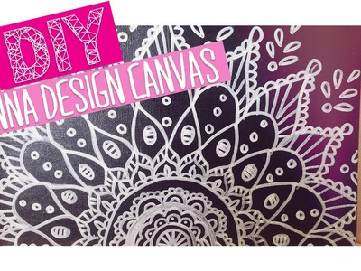 DIY HENNA DESIGN CANVAS | ROOM DECOR