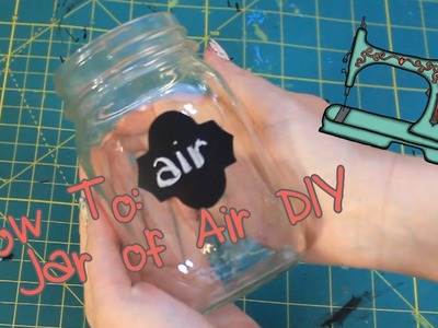 DIY Jar of Air