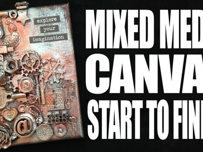How to: Mixed Media Canvas - Explore