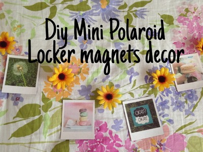 BTS Series #3: Diy Polaroid magnet locker decor