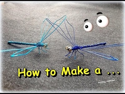 "Como  Hacer  ""Libelula en Alambre""  