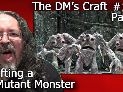 Crafting a MUTANT MONSTER Miniature (DM's Craft #133.Part 1)