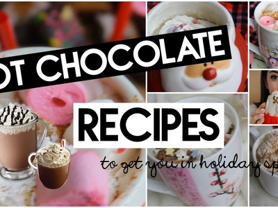 DIY 5 Hot Chocolate Recipes! | Holiday Drinks |