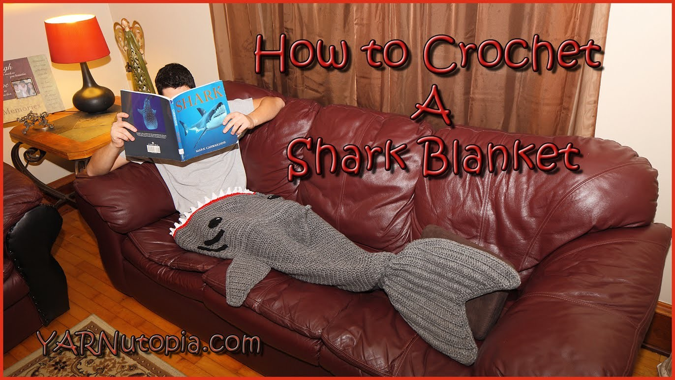 How to Crochet a Shark Blanket