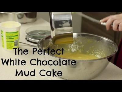 White Chocolate Mud Cake Recipe - CAKE STYLE