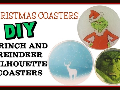 Christmas Coasters DIY:  Grinch and Reindeer Silhouette ~ Another Coaster Friday Craft Klatch