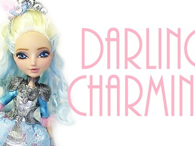 Darling Charming Doll Repaint [EVER AFTER HIGH]