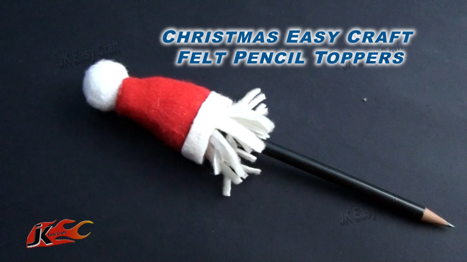 DIY Christmas Craft - Felt Pencil Toppers | How to make |  JK Easy Craft 101