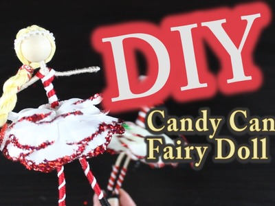DIY Christmas Ornament  - Candy Cane Fairy Doll