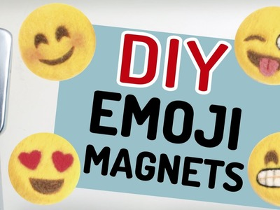 DIY Emoji Magnets | Needle Felting Tutorial