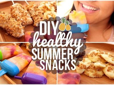 DIY HEALTHY AND DELICIOUS SUMMER SNACKS! ☼