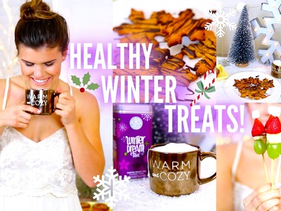 DIY Healthy Winter Treat Ideas!