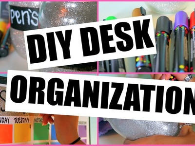DIY Organization & Desk Decor Ideas!!